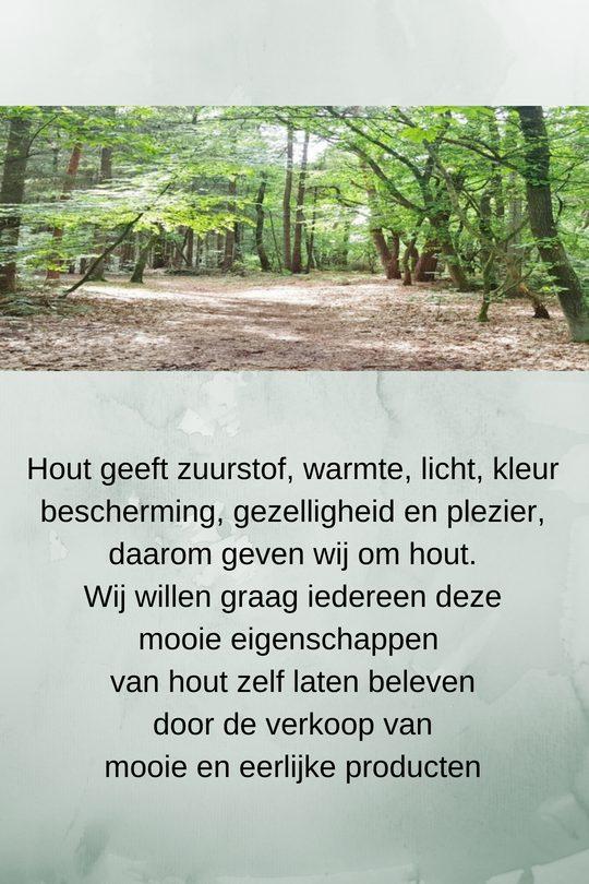hout geeft bos